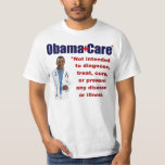 ObamaCare: Anti Obama T-Shirt
