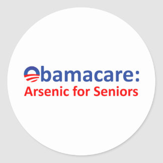 Obamacare: Arsenic for Seniors Classic Round Sticker