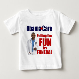 ObamaCare Baby T-Shirt