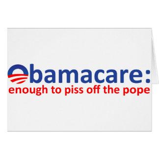 Obamacare: bastantes para piss apagado al papa tarjeta de felicitación