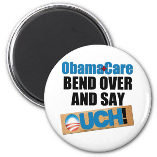 ObamaCare: Bend Over 2 Inch Round Magnet