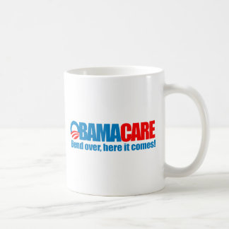 Obamacare - Bend over here it comes Classic White Coffee Mug