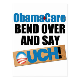 ObamaCare: Bend Over Postcard
