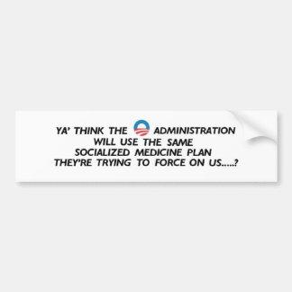 ObamaCare..... Bumper Sticker