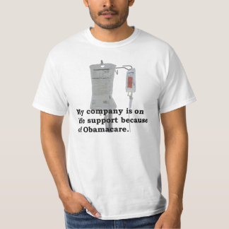 Obamacare (company, life support) t-shirts