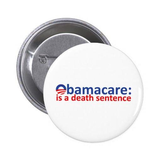 Obamacare: death sentance 2 inch round button
