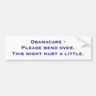 Obamacare - doble por favor encima. Esto pudo daña Etiqueta De Parachoque
