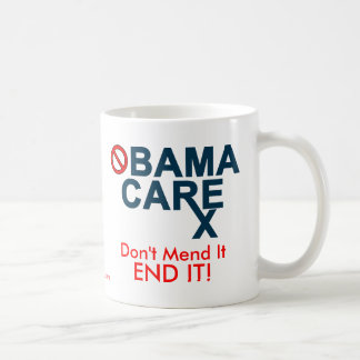 Obamacare:  Don't Mend It, END IT! Classic White Coffee Mug