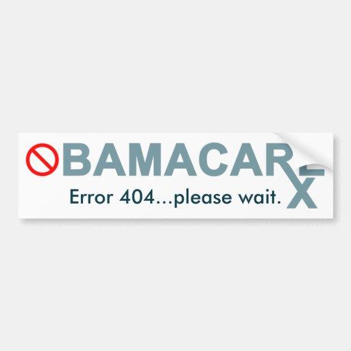 Obamacare: El error 404… espera por favor Pegatina Para Auto