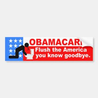 ObamaCare Flush America Goodbye Car Bumper Sticker