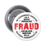 Obamacare Fraud Pinback Buttons