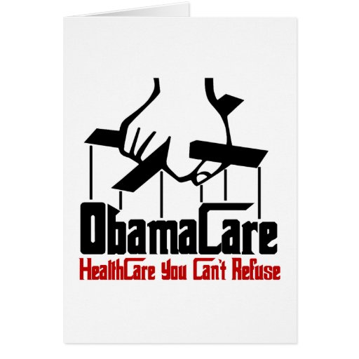 ObamaCare Greeting Cards