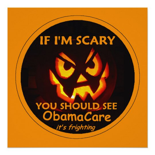 ObamaCare Halloween POSTER Print