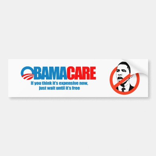 Obamacare - If you think it's expensive now, just  Car Bumper Sticker