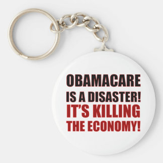 OBAMACARE IS A DISASTER! IT'S KILLING THE ECONOMY! KEYCHAINS