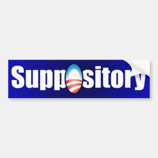 ObamaCare is a Suppository Bumper Stickers