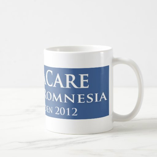 Obamacare is the cure for Romnesia! Coffee Mug