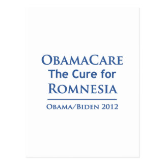 Obamacare is the cure for Romnesia! Postcard