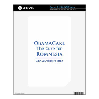 Obamacare is the cure for Romnesia Skin For NOOK Color