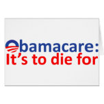 Obamacare: its to die for greeting cards