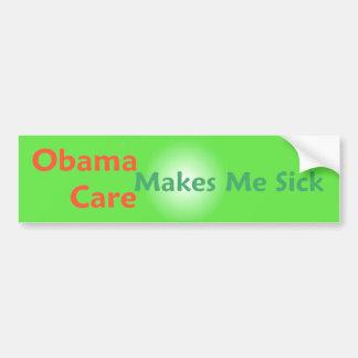 ObamaCare Makes Me Sick Bumper Sticker Car Bumper Sticker