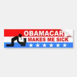 ObamaCare Makes Me Sick Bumper Sticker