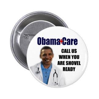 ObamaCare: Pala lista Pin Redondo De 2 Pulgadas