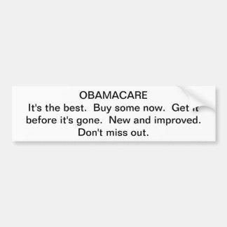Obamacare propoganda car bumper sticker