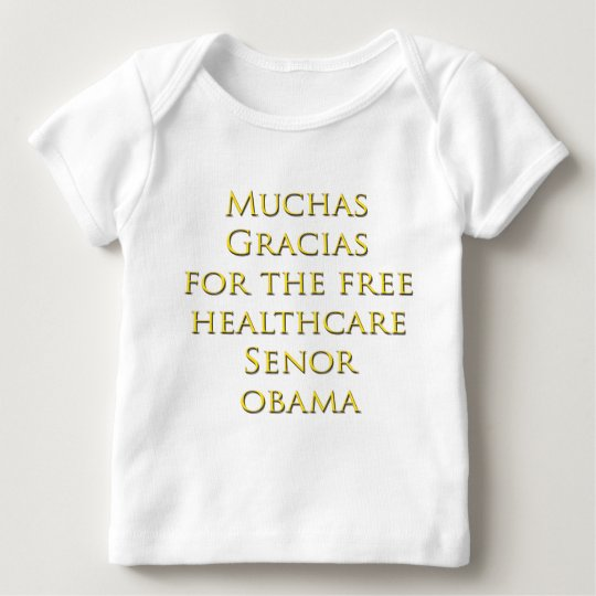 Obamacare Reform Bill for Healthcare Baby T-Shirt