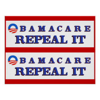 Obamacare Repeal It Poster