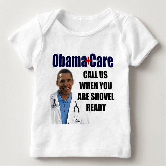 ObamaCare - Shovel Ready Baby T-Shirt