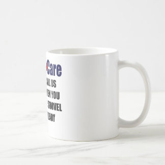 ObamaCare - Shovel Ready Coffee Mug