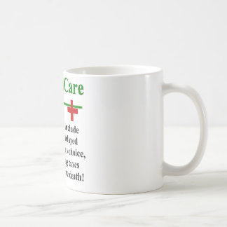 ObamaCare Side Effects Coffee Mug