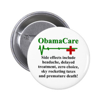 ObamaCare Side Effects Pinback Button