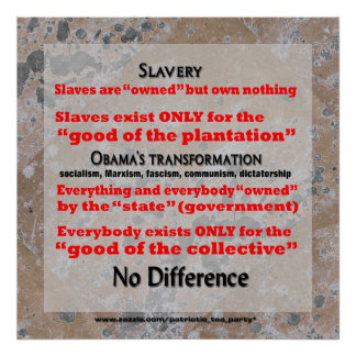 Obamacare socialism first step to salvery poster