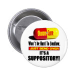 ObamaCare - Suppository Pin