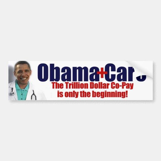 ObamaCare: Trillion Dollar Co-Pay Bumper Sticker