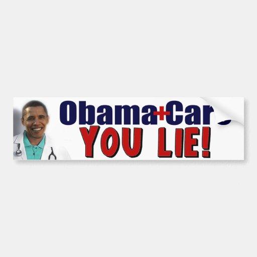 """ObamaCare: ¡""""Usted mentira! """" Etiqueta De Parachoque"""