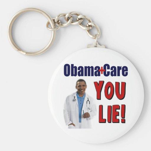"ObamaCare: ¡""Usted mentira! "" Llavero"