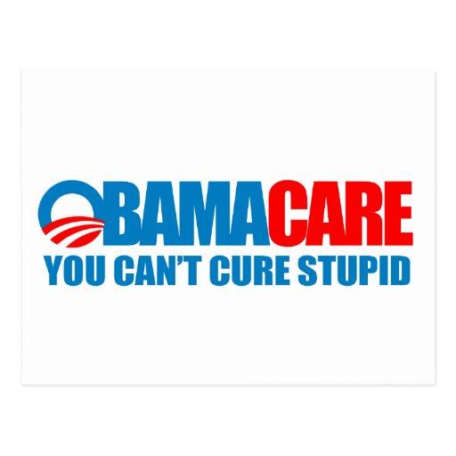 Obamacare - usted no puede curar estúpido postal