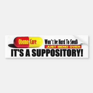 ObamaCare: Won't be Hard To Swallow! Car Bumper Sticker