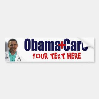 ObamaCare (you customize) Bumper Sticker