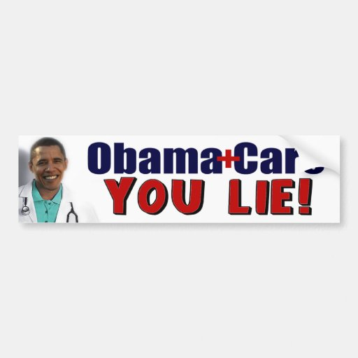 "ObamaCare: ""You Lie!"" Bumper Sticker"