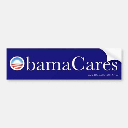 ObamaCares Bumper Sticker Car Bumper Sticker