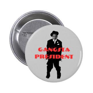obamagangsta presidente de Gangsta Pin