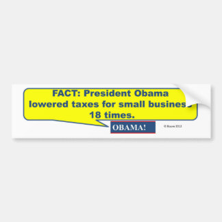 ObamaLoweredTaxes Bumper Sticker