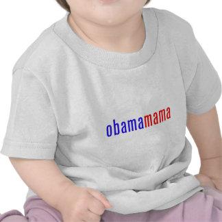 Obamamama 1 tee shirt
