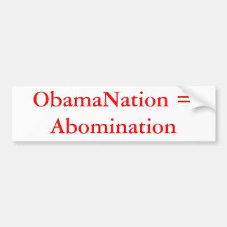 ObamaNation = Abomination Car Bumper Sticker
