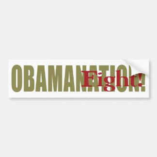 Obamanation Fight! Bumper Sticker