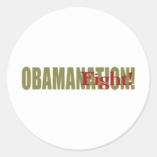 Obamanation Fight! Classic Round Sticker